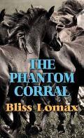 The Phantom Corral