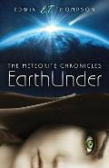 Earthunder The Meteorite Chronicles