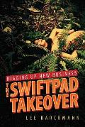 Digging Up New Business The Swiftpad Takeover