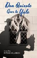 Don Quixote Goes to Yale