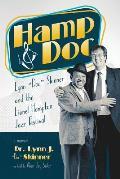Hamp & Doc: Lynn doc Skinner and the Lionel Hampton Jazz Festival