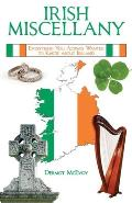 Irish Miscellany Everything You Always Wanted to Know About Ireland