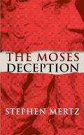 The Moses Deception