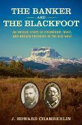 Banker & the Blackfoot