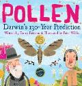Pollen: Darwin's 130 Year Prediction