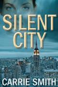 Silent City A Claire Codella Mystery