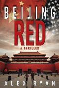 Beijing Red A Thriller