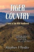 Tiger Country: A Novel of the Wild Southwest