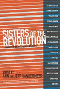 Sisters of the Revolution A Feminist Speculative Fiction Anthology