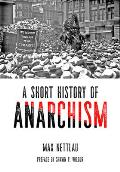 Short History of Anarchism
