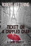 Ticket on a Crippled Crab