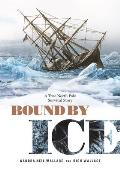 Bound by Ice A True North Pole Survival Story