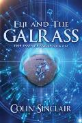 Elji and the Galrass