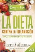 La Dieta Contra La Inflamacion de la Dama de Los Jugos: 28 Dias Para Restaurar Su Cuerpo y Sentirse Genial