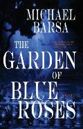 The Garden of Blue Roses