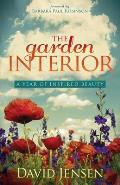 The Garden Interior: A Year of Inspired Beauty