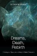 Dreams, Death, Rebirth: A Topological Odyssey Into Alchemy's Hidden Dimensions [Paperback]