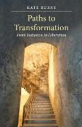 Paths to Transformation: From Initiation to Liberation [Paperback]