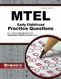 MTEL Early Childhood Practice Questions: MTEL Practice Tests & Review for the Massachusetts Tests for Educator Licensure