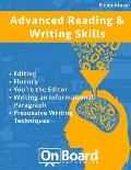 Reading and Writing Skills (advanced elementary): Editing, Fluency, You're the Editor, Writing an Informational Paragraph, Persuasive Writing Techniqu