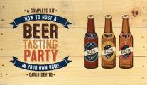 How to Host a Beer Tasting Party Kit How to Host a Beer Tasting Party in Your Own Home