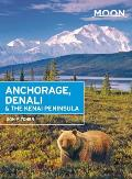 Moon Anchorage Denali & the Kenai Peninsula