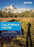 Moon California Hiking The Complete Guide to 1000 of the Best Hikes in the Golden State