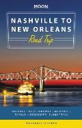 Moon Nashville to New Orleans Road Trip Natchez Trace Parkway Memphis Tupelo Mississippi Blues Trail