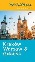 Rick Steves Snapshot Krakow Warsaw & Gdansk