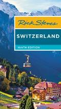 Rick Steves Switzerland 9th Edition