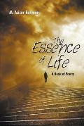 The Essence of Life: A Book of Poetry
