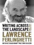 Writing Across the Landscape Travel Journals 1950 2013