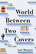 World Between Two Covers Reading the Globe