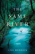 Same River A Novel