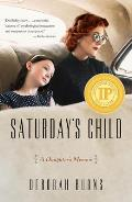 Saturdays Child A Daughters Memoir