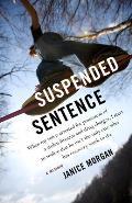Suspended Sentence: A Memoir