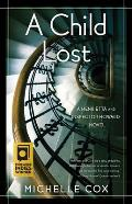 A Child Lost: A Henrietta and Inspector Howard Novel