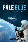 Pale Blue: A Thriller