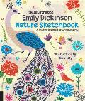 Illustrated Emily Dickinson Nature Sketchbook Prompts Poems & Poesies