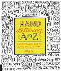 Hand Lettering A to Z A World of Creative Ideas for Drawing & Designing Alphabets