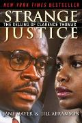 Strange Justice: The Selling of Clarence Thomas