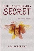 The Hagen Family Secret