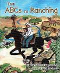 The ABCs to Ranching