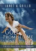 God Promised Me Wings to Fly: Life for Survivors After Suicide