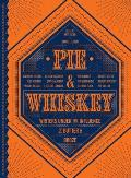 Pie & Whiskey Writers Under the Influence of Butter & Booze