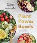 Plant Power Bowls 70 Seasonal Vegan Recipes to Boost Energy & Promote Wellness