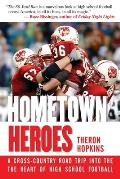 Hometown Heroes: A Cross-Country Road Trip Into the Heart of High School Football