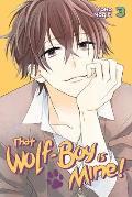 That Wolf Boy is Mine 3