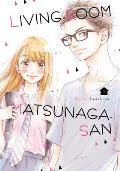 Living Room Matsunaga san Volume 01