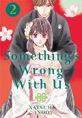 Somethings Wrong With Us Volume 02